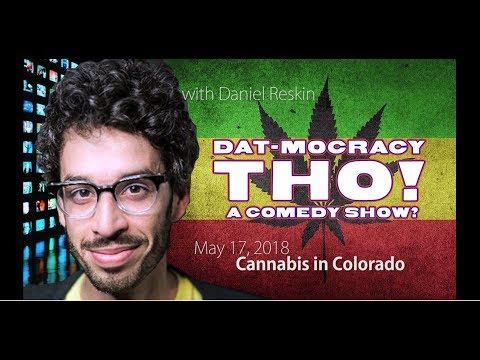 Dat-Mocracy Tho! - Cannabis - May 2018