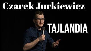 Skecz, kabaret = Czarek Jurkiewicz - Tajlandia (Wielka Trasa Stand-up Polska)