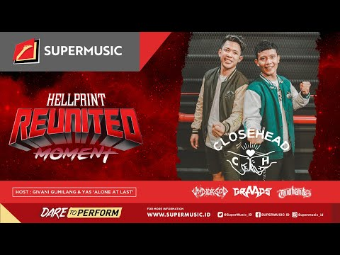 Reunited Moment Eps.7 - Closehead | Undergod | Graads | Two Hands