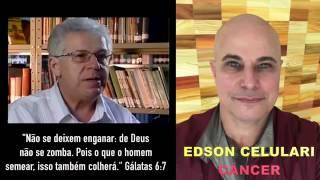 Ator Global Edson Celulari está com câncer Cenas Fortes da Sua Decadência - De Deus Não se Zomba.