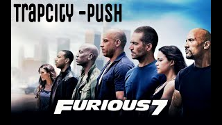 Nonton Fast and furious #7 trailer#2 song (TRAPCITY-PUSH) Film Subtitle Indonesia Streaming Movie Download