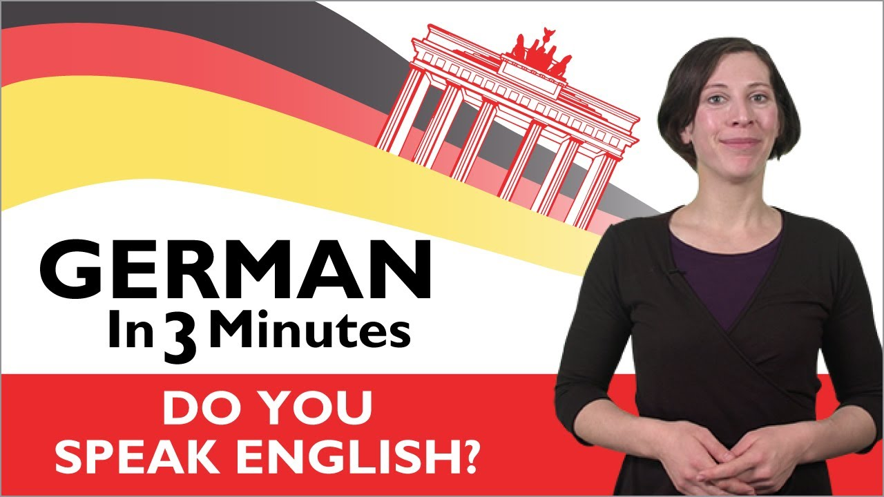 Learn German – German in Three Minutes – Do You Speak English?