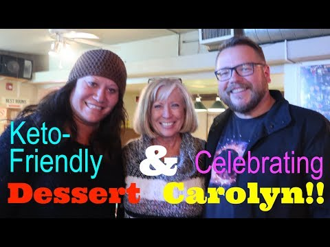 Atkins diet - Making a Special Birthday Treat for Carolyn