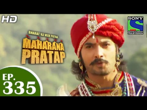 Bharat Ka Veer Putra Maharana Pratap - महाराणा प्रताप - Episode 335 - 23rd December 2014