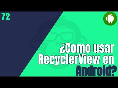 72. Como Usar RecyclerView En Android