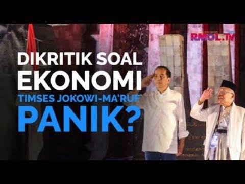Dikritik Soal Ekonomi, Timses Jokowi-Ma'ruf Panik?