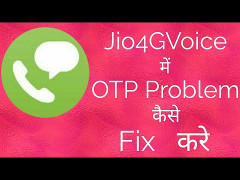 How To Fix Otp Problem In Jio4gvoice