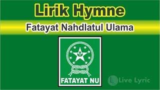 HYMNE FATAYAT NU ( Lagu dan Lirik )