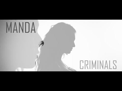 Manda - Criminals  [Official Video]