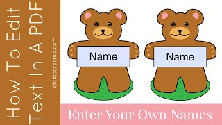 Learn how easy it is to put your own text in editable pdf files. You can find the teddy bear name tags at http://bit.ly/2al8ZVP.  For more preschool learning activities and preschool games please visit http://www.childcareland.com.Don't forget to subscribe to my youtube channel and sign up for my free newsletter at http://bit.ly/2ayLA6h.You can download adobe reader for free at http://adobe.ly/1iugZ7o .Please like ... comment ... and share!!childcareland.com - http://www.childcareland.comearlychildhoodprintables.com - http://www.earlychildhoodprintables.comConnect With Me:Twitter - http://www.twitter.com/childcarelandInstagram - http://www.instagram.com/shelleylovettPinterest - http://www.pinterest.com/childcareland