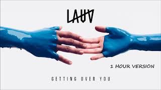 Video Lauv - Getting Over You (1 HOUR VERSION) MP3, 3GP, MP4, WEBM, AVI, FLV Juni 2018