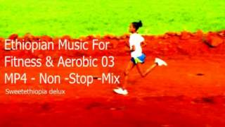 Ethiopian Music For Aerobic