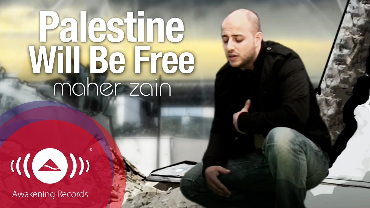 Maher Zain – Palestine Will Be Free Sözleri
