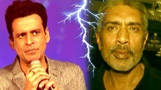 Manoj Bajpai is reportedly upset with Prakash Jha