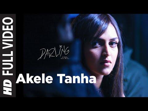 Video Akele Tanha (Full Song) Film - Darling download in MP3, 3GP, MP4, WEBM, AVI, FLV January 2017