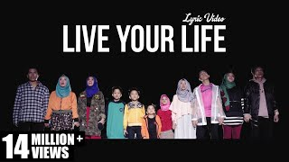 Gen Halilintar - Live Your Life (Lyric Video)