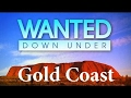 Wanted Down Under S11E16 Hooper (Gold Coast 2017)