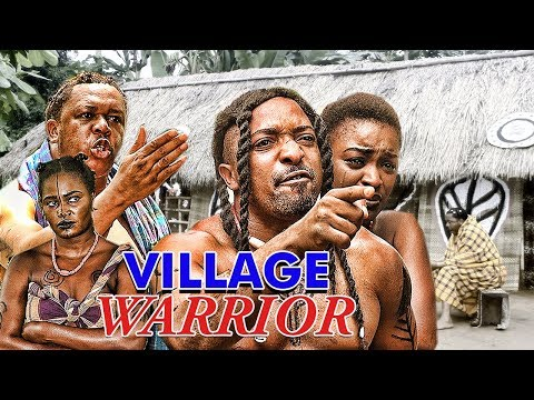 VILLAGE WARRIOR 1 (CHA CHA EKEH) - 2017 LATEST NIGERIAN NOLLYWOOD MOVIES