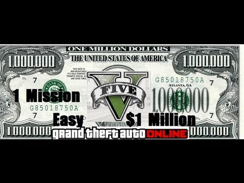 GTA V Online, Make An  Easy  $1 Million Dollars ,1 Mission, Perfect For Solo