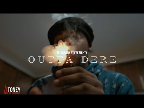 1flydajon - Outta Dere ft. VeeEightx (Official Video) Shot By @AToneyFilmz