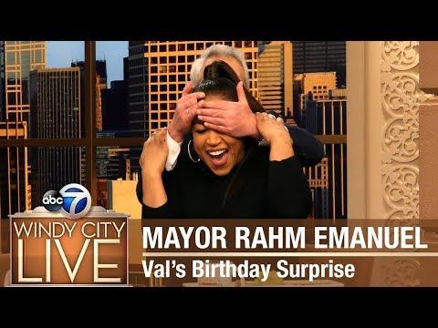Mayor Rahm Emanuel | Val's Birthday Surprise