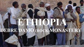 Ethiopia's Debre Damo Monastery