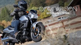 7. 2015 Honda CTX700N vs Vulcan S Comparison Part 1 - MotoUSA