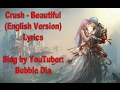 Crush - Beautiful English Lyrics (Goblin)