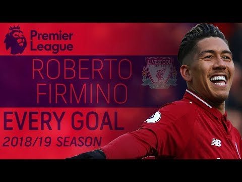 Every Roberto Firmino goal of the 2018-19 Premier League Season | NBC Sports