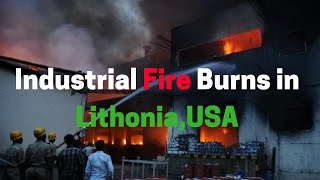 Lithonia (GA) United States  city photos : Industrial Fire Burns in Lithonia.Georgia, United States