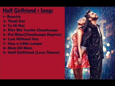 Half Girlfriend All Songs | Audio Jukebox| Mohit Suri | Shraddha Kapoor | Arjun Kapoor