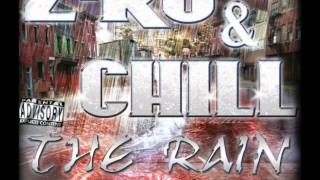 Z-Ro & Chill - This Is What You Want