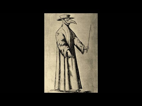 Why Plague Doctors Wore Strange Masks