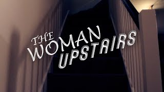 Nonton The Woman Upstairs  Short Film  Film Subtitle Indonesia Streaming Movie Download
