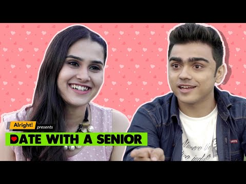 Alright! | Date With A Senior ft. Rohan Shah & Anushka Sharma