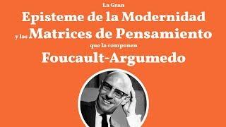 Brevisimo repaso por las matrices de pensamiento de la modernidad planteada por Argumedo.
