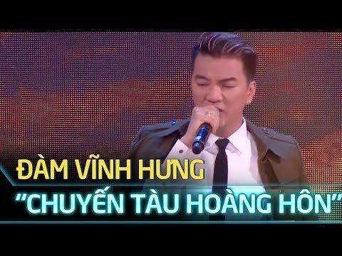Chuyến tàu hoàng hôn - Đàm Vĩnh Hưng live 2017