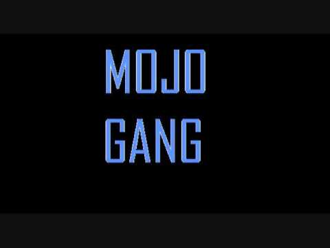 Mojo Gang-sex Slow