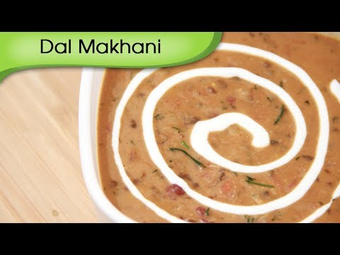 Dal Makhani – Punjabi Vegetarian Recipe by Ruchi Bharani [HD]