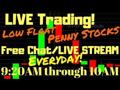 Day trading live stream: Low float penny stocks