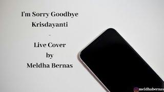 Krisdayanti - I'm Sorry Goodbye (cover)