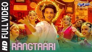 Video Rangtaari Full Video | Loveyatri | Aayush Sharma | Warina Hussain |Yo Yo Honey Singh |Tanishk Bagchi MP3, 3GP, MP4, WEBM, AVI, FLV November 2018