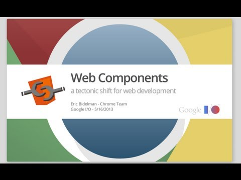 web - Eric Bidelman Web Components are here to fundamentally change the way we think, build, and consume our web apps. This session will prepare you for the future...