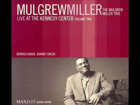 Mulgrew Miller Trio – Song for Darnell