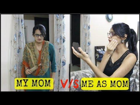 My Mom vs Me As Mom (видео)