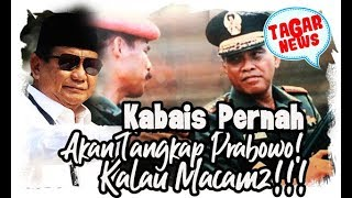 Download Video Kabais Pernah Akan Tangkap Prabowo Kalau Macam macam MP3 3GP MP4