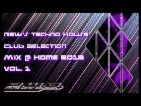 New Techno House Club Selection 2013 Mix Volume 1