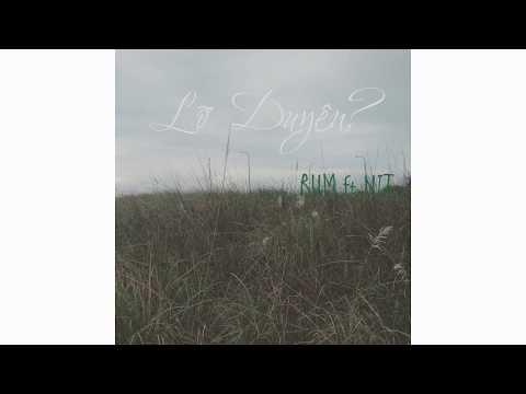 MASHUP LỠ DUYÊN | RUM ft NIT - Thời lượng: 3:51.