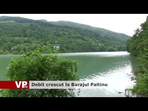 Debit crescut la Barajul Paltinu