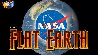 Video Flat Earth part 3 of 4 - NASA MP3, 3GP, MP4, WEBM, AVI, FLV Maret 2019